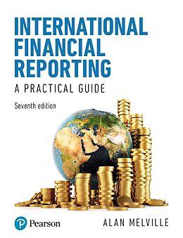 E-Book (pdf) International Financial Reporting 7th edition PDF eBook von Alan Melville