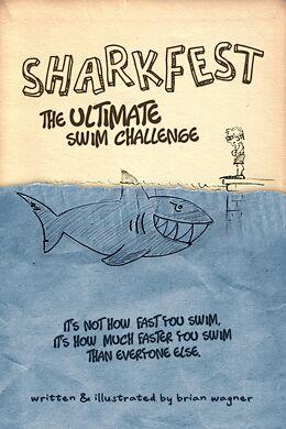 E-Book (epub) Sharkfest: The Ultimate Swim Challenge von Brian Wagner