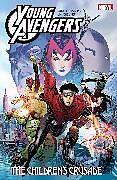 Kartonierter Einband Young Avengers by Allan Heinberg & Jim Cheung: the Children's Crusade von Allan Heinberg