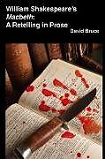 """Kartonierter Einband William Shakespeare's """"Macbeth"""" von David Bruce"""