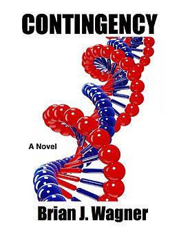 E-Book (epub) Contingency von Brian J. Wagner