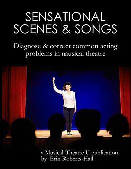 E-Book (epub) Sensational Scenes and Songs von Erin Roberts-Hall