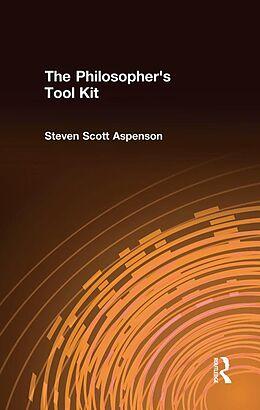 E-Book (epub) The Philosopher's Tool Kit von Steven Scott Aspenson