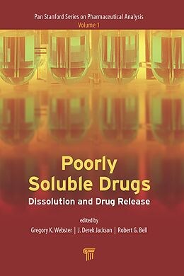 E-Book (epub) Poorly Soluble Drugs von Gregory K. Webster, Robert G. Bell, J. Derek Jackson
