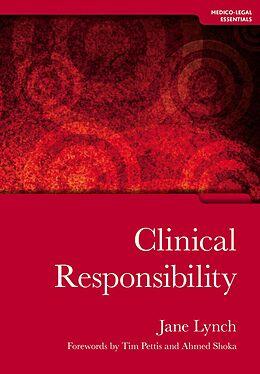 E-Book (epub) Clinical Responsibility von Jane Lynch, Senthill Nachimuthu