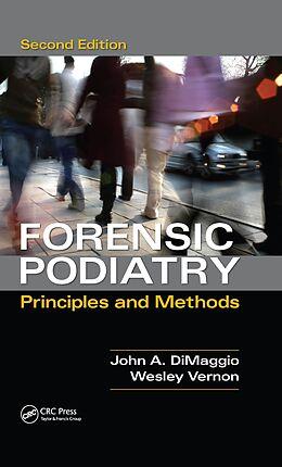 E-Book (epub) Forensic Podiatry von Denis Wesley Vernon, John A. Dimaggio