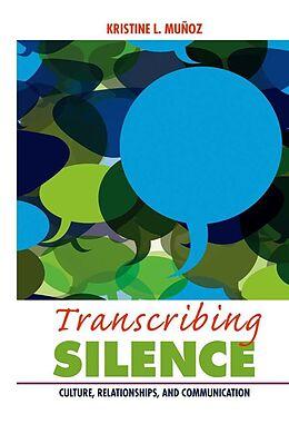 E-Book (pdf) Transcribing Silence von Kristine L Muñoz
