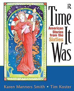 E-Book (epub) Time It Was von Karen Manners Smith, Tim Koster