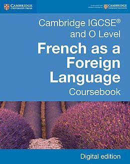 eBook (epub) Cambridge IGCSE(R) and O Level French as a Foreign Language Coursebook Digital Edition de Daniele Bourdais
