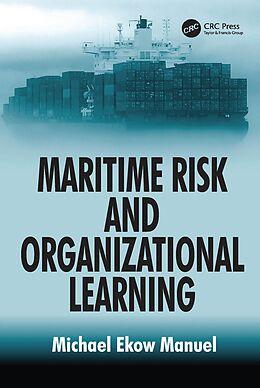 E-Book (epub) Maritime Risk and Organizational Learning von Michael Ekow Manuel