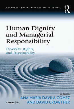 E-Book (pdf) Human Dignity and Managerial Responsibility von Ana Maria Davila Gomez
