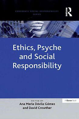 E-Book (epub) Ethics, Psyche and Social Responsibility von Ana Maria Davila Gomez