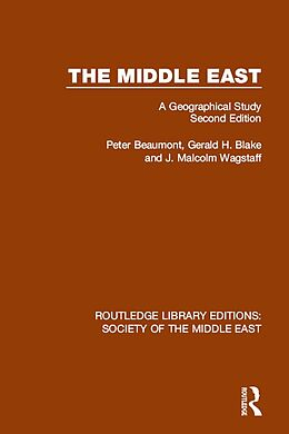 E-Book (pdf) The Middle East von Peter Beaumont, Gerald Blake, J. Malcolm Wagstaff