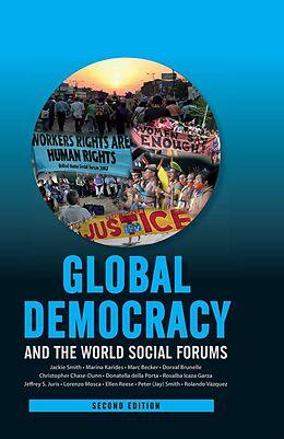 E-Book (epub) Global Democracy and the World Social Forums von Jackie Smith, Marina Karides, Marc Becker
