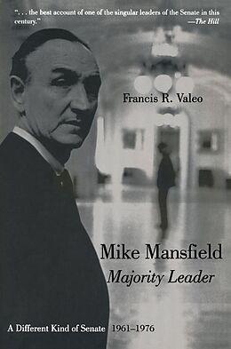 E-Book (epub) Mike Mansfield, Majority Leader von Francis R. Valeo