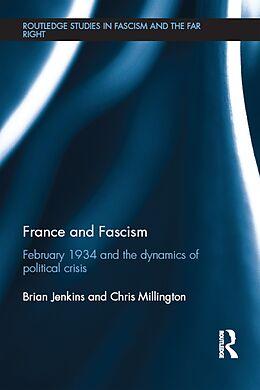 E-Book (pdf) France and Fascism von Brian Jenkins, Chris Millington