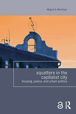 E-Book (epub) Squatters in the Capitalist City von Miguel Martinez