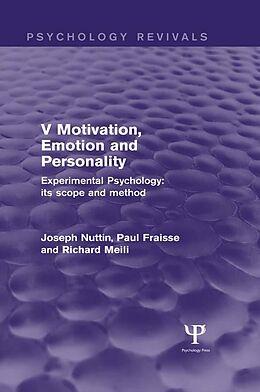 E-Book (epub) Experimental Psychology Its Scope and Method: Volume V (Psychology Revivals) von Joseph Nuttin, Paul Fraisse, Richard Meili
