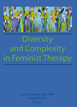 E-Book (epub) Diversity and Complexity in Feminist Therapy von Maria P P Root, Laura Brown