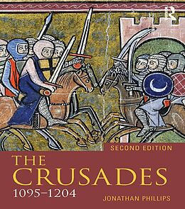 E-Book (pdf) Crusades, 1095-1204 von Jonathan Phillips