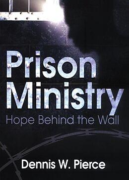 E-Book (epub) Prison Ministry von Dennis W. Pierce