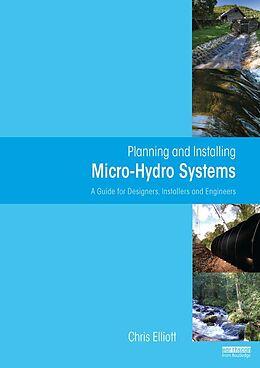 E-Book (pdf) Planning and Installing Micro-Hydro Systems von Chris Elliott