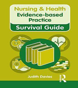 E-Book (pdf) Nursing & Health Survival Guide: Evidence Based Practice von Judith Davies