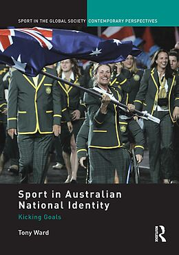 E-Book (epub) Sport in Australian National Identity von Tony Ward