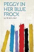 Kartonierter Einband Peggy in Her Blue Frock von