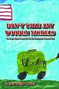 Kartonierter Einband Don't Take Any Wooden Nickels von John Carter