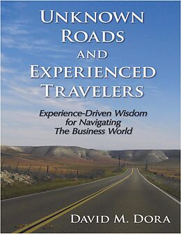E-Book (epub) Unknown Roads and Experienced Travelers von David Dora