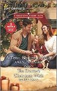 Kartonierter Einband A Texas Christmas Wish & the Doctor's Christmas Wish von Jolene Navarro, Renee Ryan