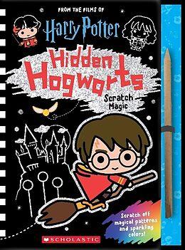 Fester Einband Harry Potter - Hidden Hogwarts von Scholastic