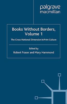 Kartonierter Einband Books Without Borders, Volume 1 von Robert Fraser, Mary Hammond