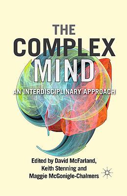 Kartonierter Einband The Complex Mind von David McFarland, Keith Stenning, Maggie McGonigle
