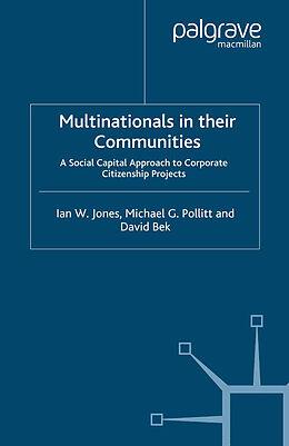 Kartonierter Einband Multinationals in their Communities von I. Jones, M. Pollitt, D. Bek
