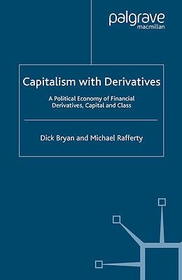Kartonierter Einband Capitalism With Derivatives von D. Bryan, M. Rafferty