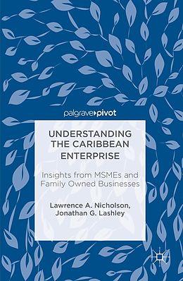 E-Book (pdf) Understanding the Caribbean Enterprise von Lawrence A. Nicholson, Jonathan G. Lashley