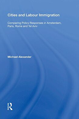 E-Book (epub) Cities and Labour Immigration von Michael Alexander