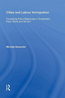 E-Book (pdf) Cities and Labour Immigration von Michael Alexander