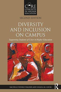 E-Book (epub) Diversity and Inclusion on Campus von Rachelle Winkle-Wagner, Angela M. Locks