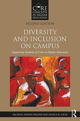 E-Book (pdf) Diversity and Inclusion on Campus von Rachelle Winkle-Wagner, Angela M. Locks