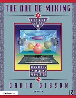 E-Book (pdf) The Art of Mixing von David Gibson