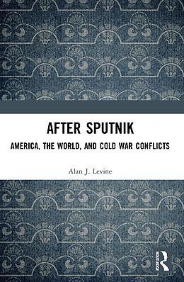 E-Book (epub) After Sputnik von Alan J. Levine