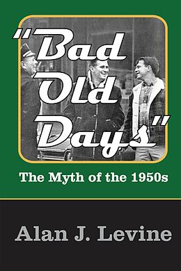 E-Book (pdf) Bad Old Days von Alan J. Levine