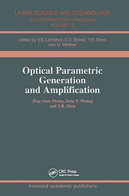 E-Book (epub) Optical Parametric Generation and Amplification von Jing-Yuan Zhang