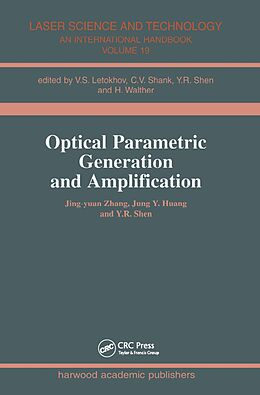 E-Book (pdf) Optical Parametric Generation and Amplification von Jing-Yuan Zhang