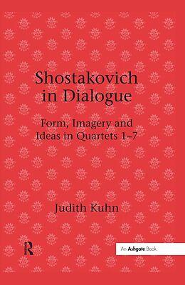 E-Book (epub) Shostakovich in Dialogue von Judith Kuhn