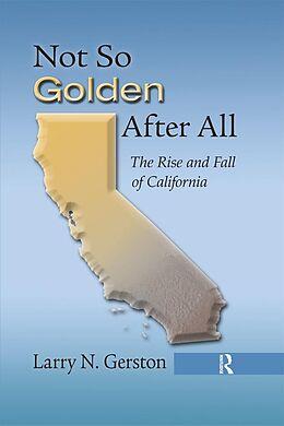E-Book (epub) Not So Golden After All von Larry N. Gerston
