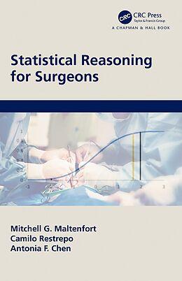E-Book (pdf) Statistical Reasoning for Surgeons von Mitchell G. Maltenfort, Camilo Restrepo, Antonia F. Chen